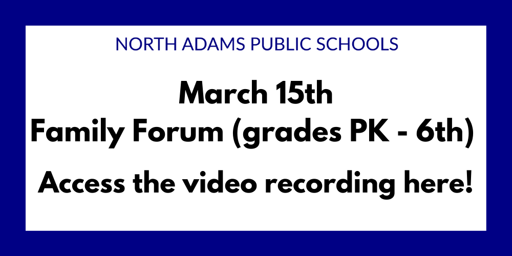 March 15th Family Forum Video Recording (grades PK-6th)