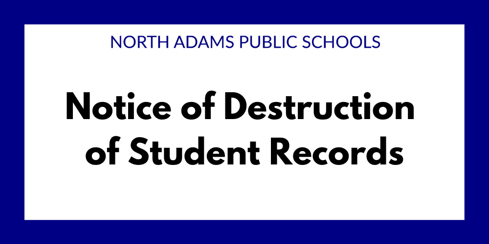 Notice of Destruction of Student Records